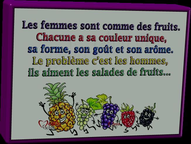 Salade de Fruits...(Humour)