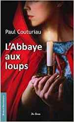 Paul COUTURIAU – L'Abbaye aux loups