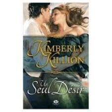 Un seul désir Kimberly Killion