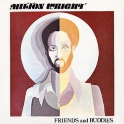 Milton Wright - Friends & Buddies - Complete LP