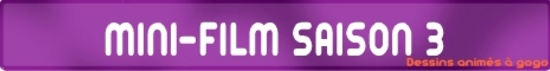 MINI-FILM SAISON 3