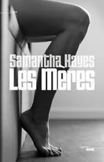 Les mères Samantha Hayes