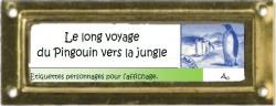 Littérature - Le Long Voyage du Pingouin vers la Jungle