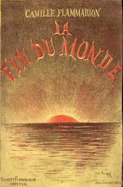Camille Flammarion - La fin du monde