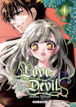 Chronique Love is the Devil - tome 4
