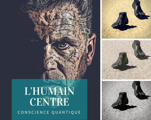 L'humain centre