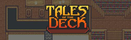 NEWS : Tales of the Deck, accès anticipé et présentation*