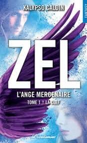 Chronique (par Appollona) - Zel l'ange mercenaire