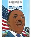 Les chercheurs de Dieu - Tome 14 - Martin Luther King