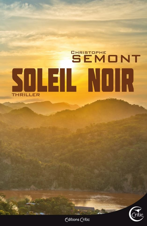 Soleil noir • Christophe Sémont