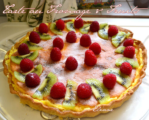 Tarte au fromage & Fruits