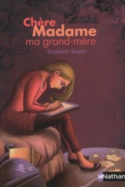 Chère Madame ma grand-mère de Élisabeth Brami