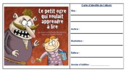 Littérature CE2 : «Le petit ogre qui voulait apprendre  à lire»