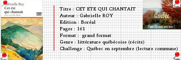 Québec en septembre 2013 : CET ETE QUI CHANTAIT
