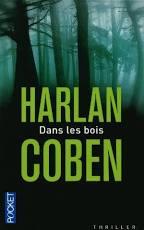 Dans les bois, Harlan Coben