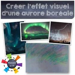 Créer l'effet visuel d'une aurore boréale