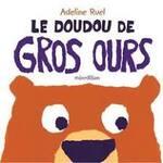 Le doudou de Gros ours