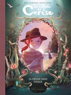 Les Carnets de Cerise Tome 1 & 2 by J. Chamblain et A.Neyret