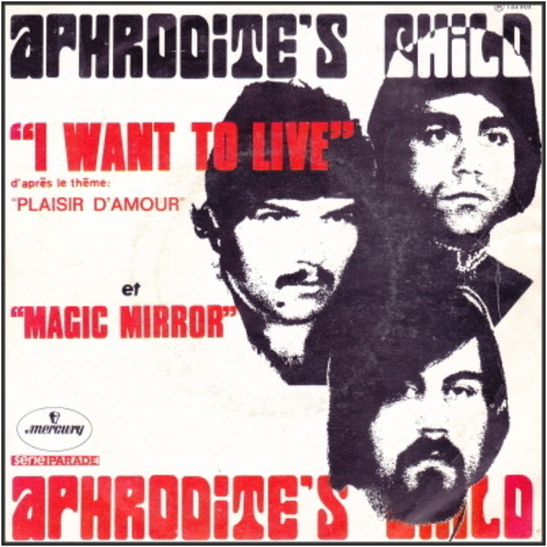 Aphrodite's Child - I Want to Live (1970)