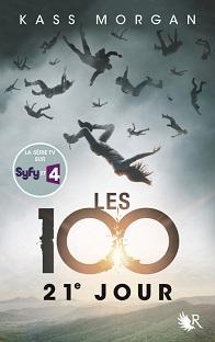 Les 100 T2 : 21e Jours , Kass Morgan