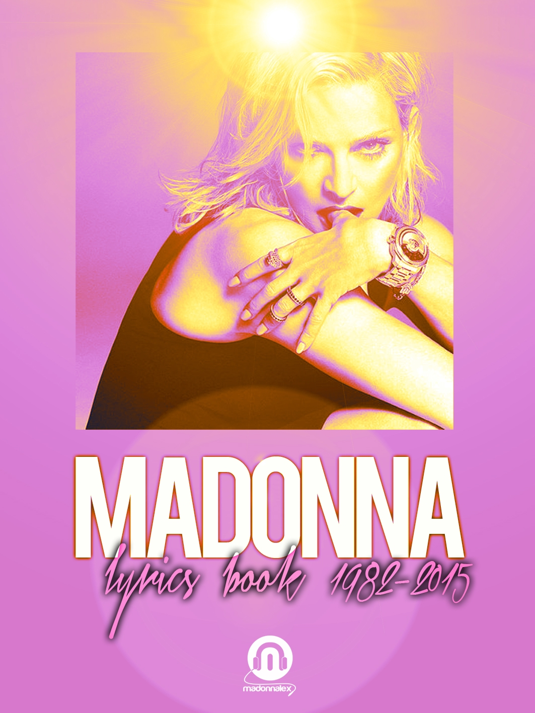 Madonnalex Madonna Lyrics Book 2015