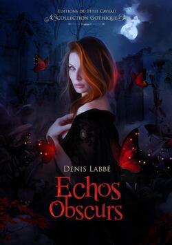 Echos Obscurs - Denis LABBE