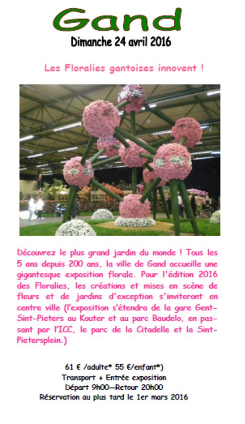 ¤ Dimanche 24 avril  : Gand : exposition des floralies gantoises
