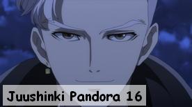 Juushinki Pandora 16