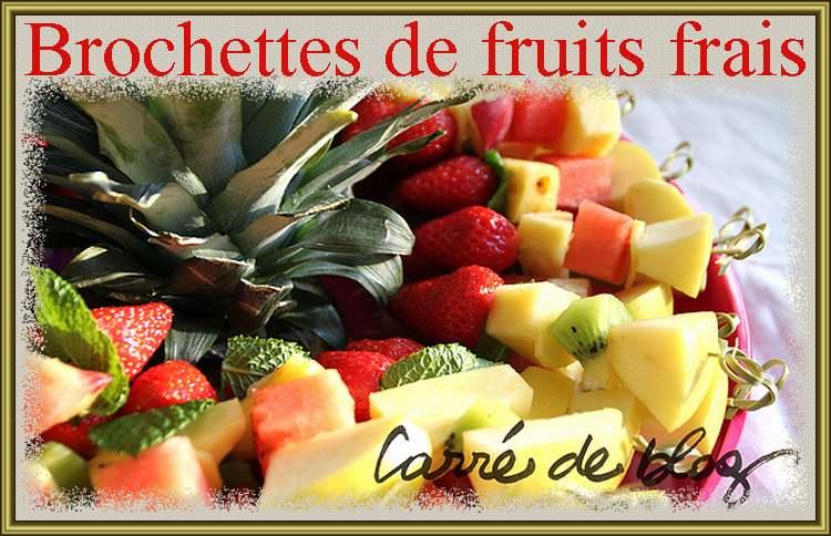 Brochettes de fruits frais (recette trouvée sur le net)