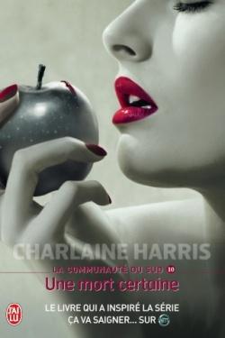 """""""La communauté du Sud"""" T.10 de Charlaine Harris"""