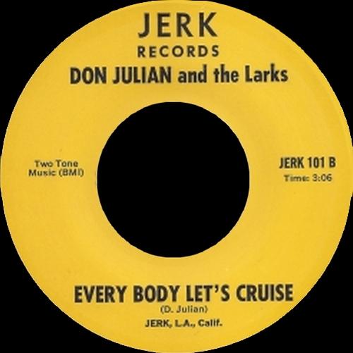 "Don Julian & The Larks : CD "" Everybody Let's Cruise 1965 - 1967 "" SB Records DP 140 [ FR ]"
