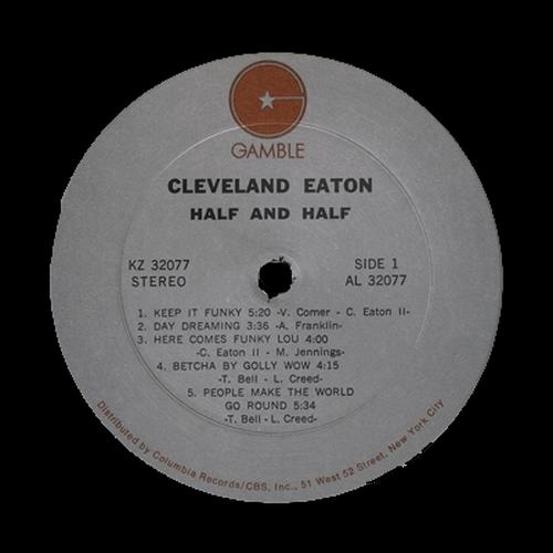 "1973 : Cleveland Eaton : Album "" Half And Half "" Gamble Records KZ 32077 [ US ]"