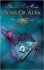 Sons of Alba de Blandine P. Martin