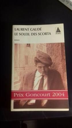 Le soleil des Scorta Laurent Gaudé