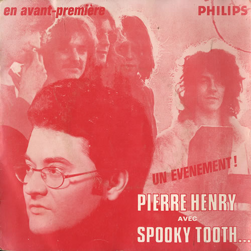 Spooky Tooth/Pierre Henry