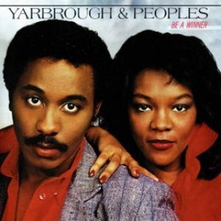 Yarbrough & Peoples - Be A Winner - Complete LP