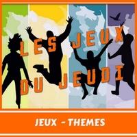Les JEUX du JEUDI - Thèmes 1 : L'Amitié