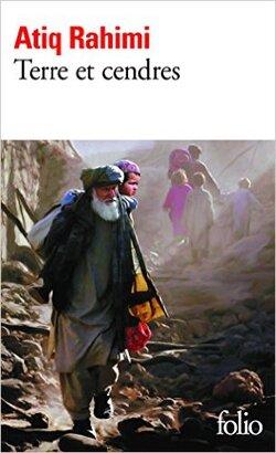 Atiq Rahimi - Terres et cendres