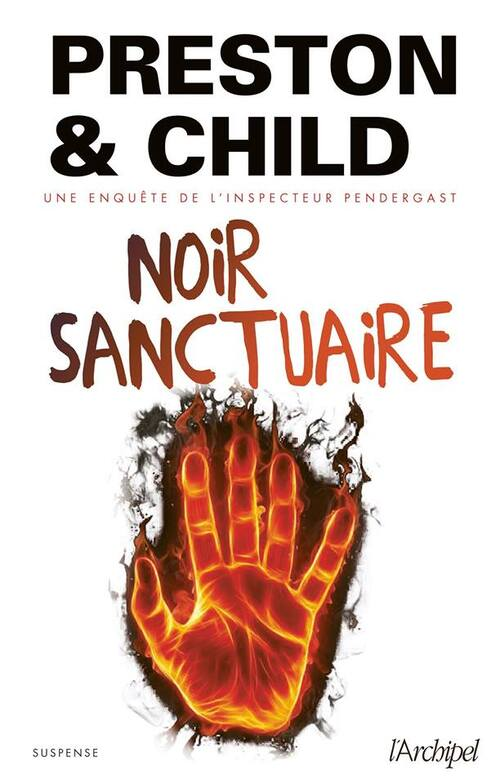 Noir sanctuaire - Preston & Child
