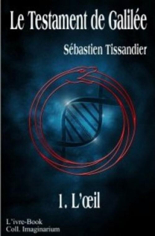 Le Testament de Galilée T1