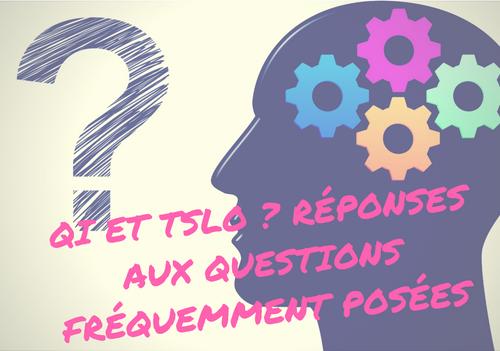 QI et TSLO ? Quelques éléments de réponse...
