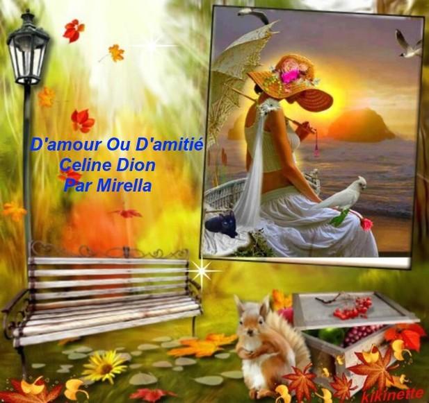 D'amour Ou D'amitié       Celine Dion      Par Mirella