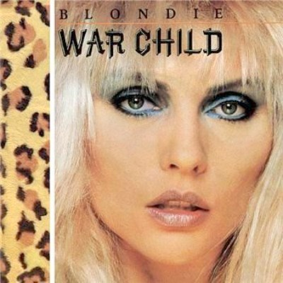 Blondie - War Child - 1982