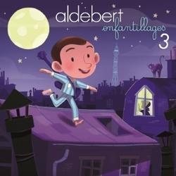 Aldebert - La vie c'est quoi ?