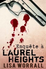 Enquête à Laurel Heights