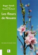 Roger FAINDT et Nouara HACHARD – Les fleurs de Nouara