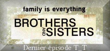 Brothers & Sisters - dernier épisode