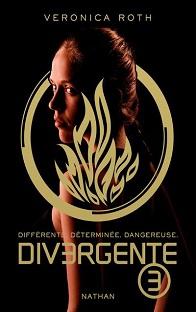 Divergente tome 3 : Allégeance , Veronica Roth