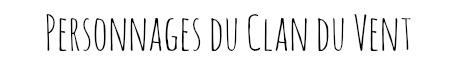Chats du Clan du Vent