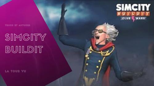 [Astuce] Simcity BuildIt : La Tour Vu